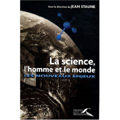 Staune, La science...