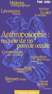 Un bon livre pour comprendre l'anthroposophie et ses dangers